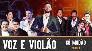 Baixar Voz e Violão (Só Modão) - Gusttavo Lima / Eduardo Costa / Leonardo / Bruno e Marrone / E mais....