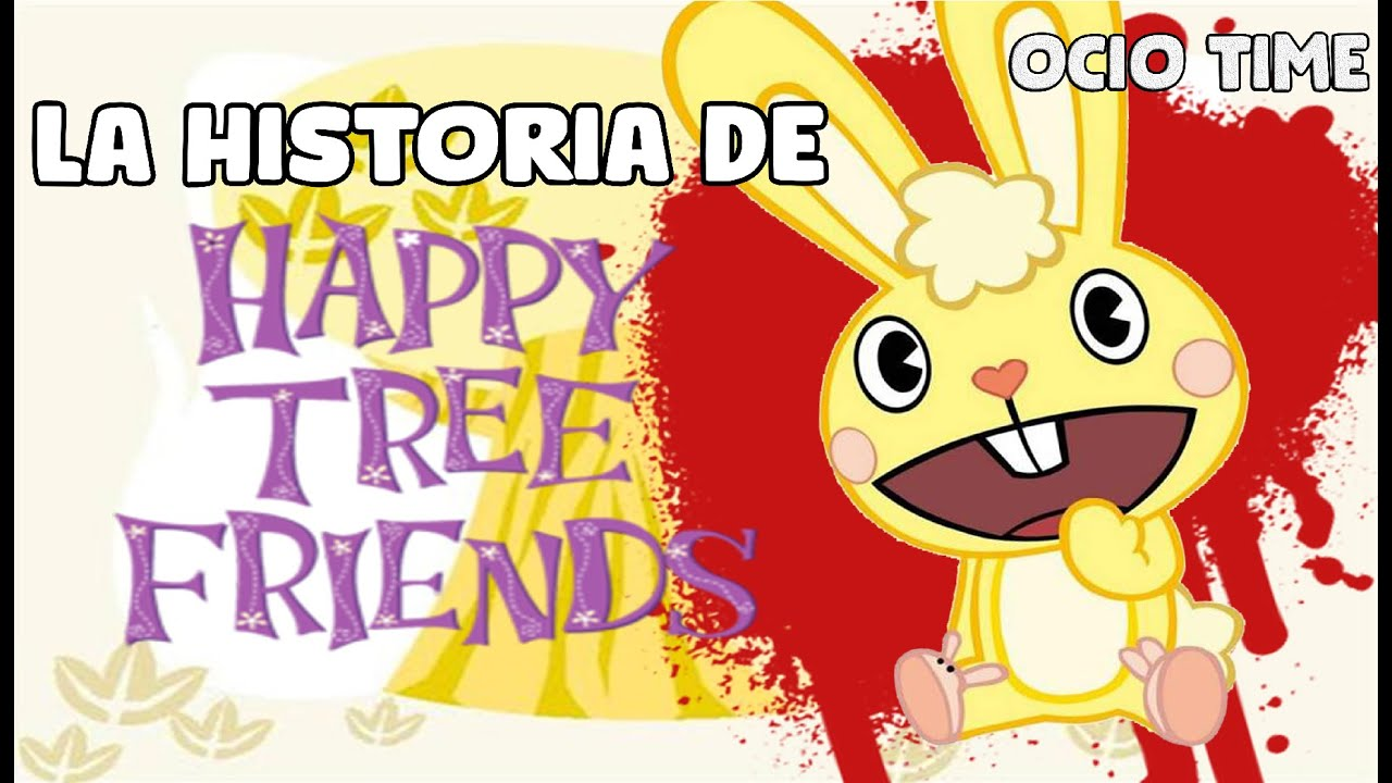 La Historia de Happy Tree Friends