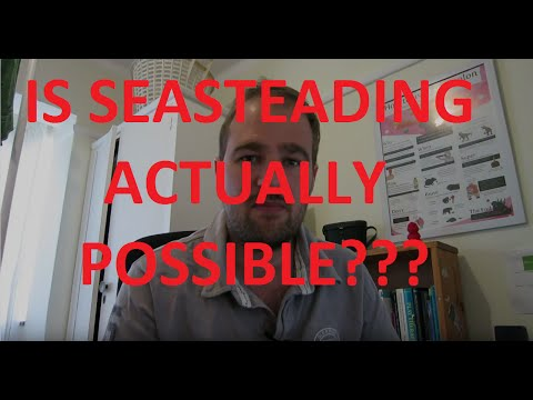 Is seasteading actually possible?