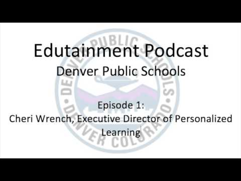 Edutainment Podcast: Episode 1- Cheri Wrench
