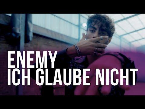 ENEMY - ICH GLAUBE NICHT (prod. von ProDK & Emiray) [Official Video]