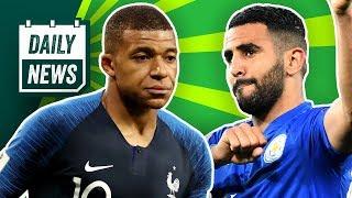 WM 2018: Frankreich im Finale! Cristiano Ronaldo löst Transfer-Beben aus! Mahrez zu Manchester City!