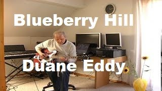 Blueberry Hill (Duane Eddy)