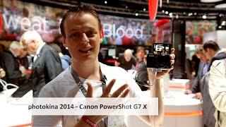 photokina 2014 | Canon PowerShot G7 X - Die PowerShot mit rotem Ring im Hands-On Test [Deutsch]