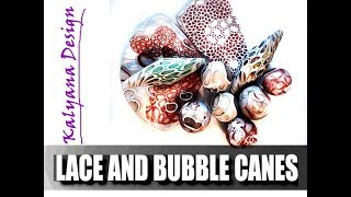 Lace and bubble canes - polymer clay tutorial 574