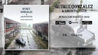 Quique González - Charo (Audio Oficial)