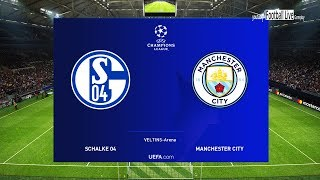PES 2019 | Schalke vs Manchester City | UEFA Champions League - UCL | Gameplay PC