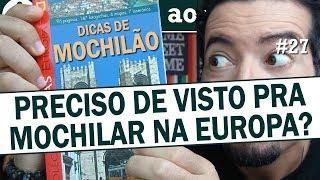 Mochilão Europa: preciso de visto para viajar?
