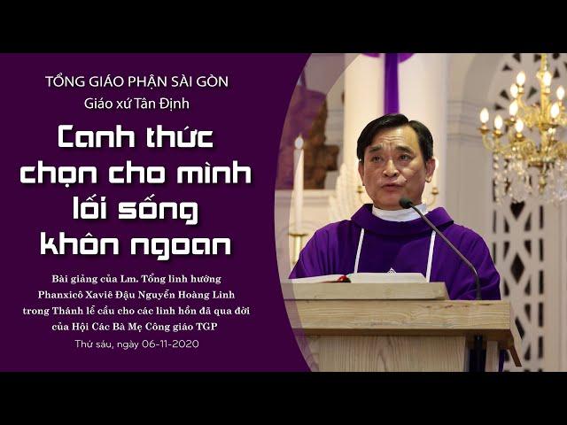 Bài giảng: Thánh lễ cầu cho các linh hồn đã qua đời của Hội các bà mẹ công giáo TGP - 06/11/2020
