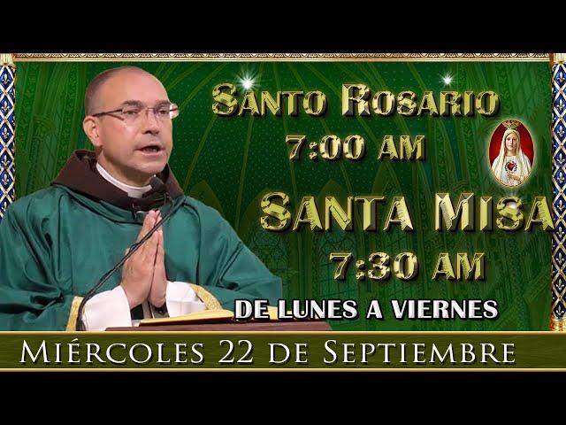 ⛪ Rosario y Santa Misa ⚜️ Miércoles 22 de Septiembre 7:00 am | Caballeros de la Virgen