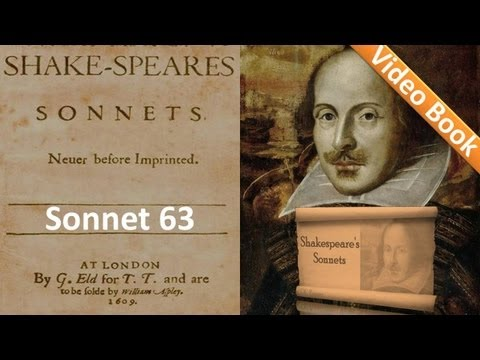 Sonnet 063 By William Shakespeare