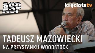 Retransmisja ASP - Tadeusz Mazowiecki - Woodstock 2009