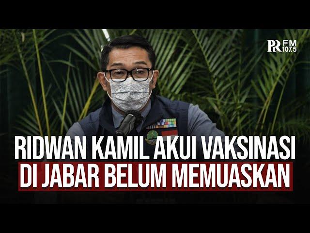 Terang-terangan Gubernur Jabar Ridwan Kamil Akui Vaksinasi di Jabar Belum Memuaskan, Kenapa?
