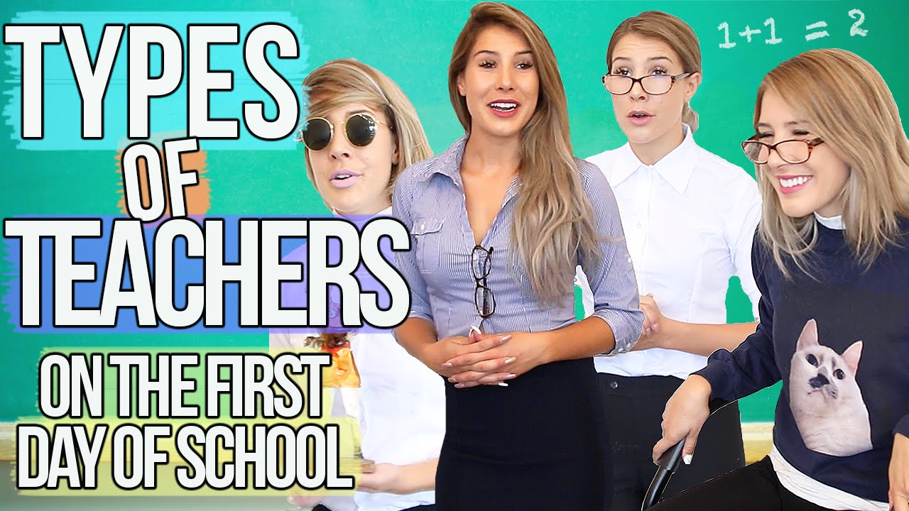 TYPES OF TEACHERS On The First Day Back To School !! - YouTube