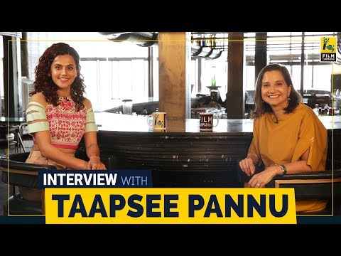 Taapsee Pannu Interview With Anupama Chopra | Mulk | Judwaa 2 | Manmarziyaan| Film Companion