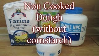 Easy Dough Making Method without cooking--- All Purpose Flour Dough Recipe