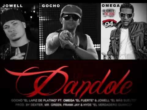 Dandole [Official Remix] - Gocho Ft. Jowell & Omega El Fuerte
