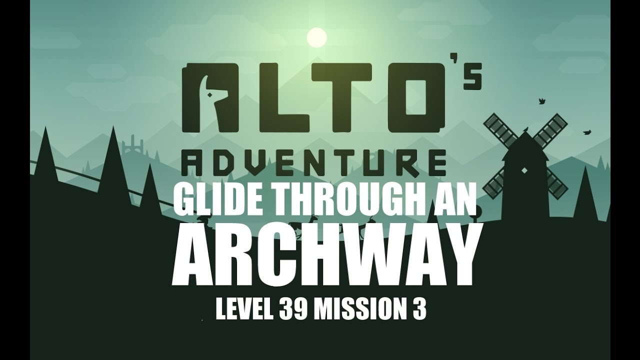 Alto's Adventure - Fly Through an Archway - Level 39 ...