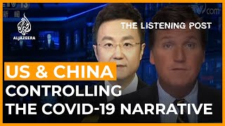 Power, politics and the pandemic: The Sino-American media divide | The Listening Post (Full)