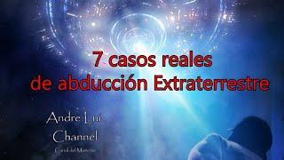 7 casos reales de abducción extraterrestre