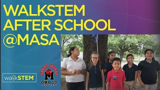 walkSTEM After School Program @ MASA
