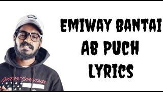Emiway - Ab Puch ( Lyrics Video ) | Navin Lyrics