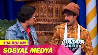 Güldür Güldür Show 134.Bölüm - Sosyal Medya