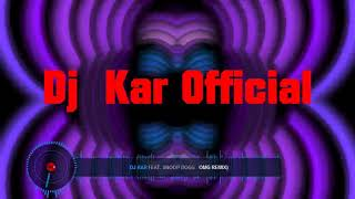 Dj Kar  feat   Arash  Ft  Snoop Dog-OMG(ORGINAL VIDEO MIX)