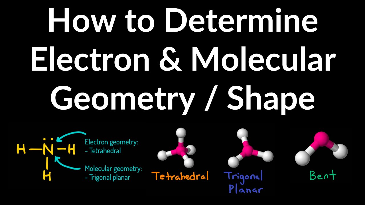 How to Determine Electron Geometry and Molecular Geometry & Shape with VSEPR Table Examples
