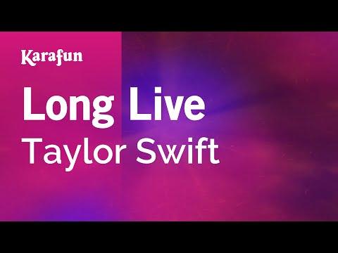 Karaoke Long Live - Taylor Swift