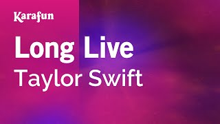 Karaoke Long Live - Taylor Swift *