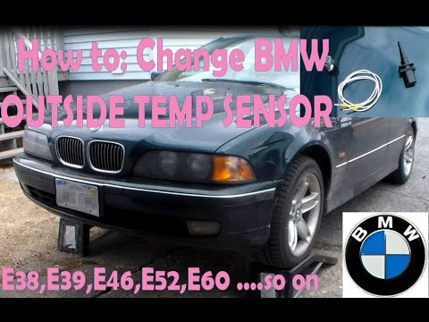 How To Change Bmw External Ambient Air Temperature Sensor E46 E39 E38 X3 X5 M5 M6 Z4
