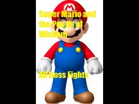 Super Mario and the Pearls of Wisdom All Boss Fights