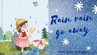Vove Dreamy Jingles - Rain Rain Go Away   Soothing Nursery Rhymes   Tipo Version
