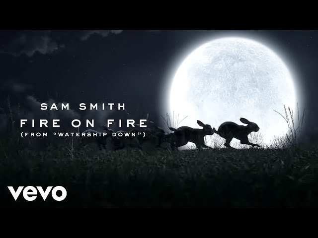 Sam Smith - Fire On Fire (From
