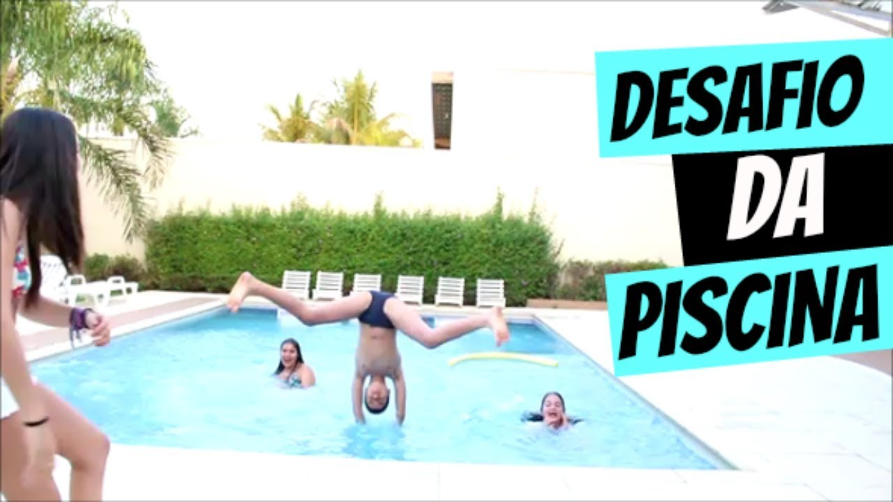 desafio da piscina youtube On desafio da piscina youtube