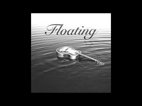 Floating - CJ Hatt (Montage video)