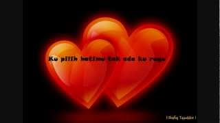 shafiq ku pilih hatimu