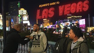 SquADD's Guide To Las Vegas Pt.2
