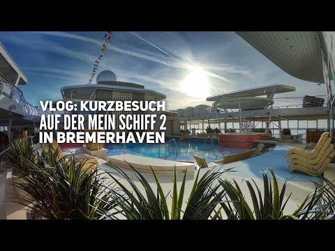Vlog: Unser Kurzbesuch auf der Neuen Mein Schiff 2 in Bremerhaven