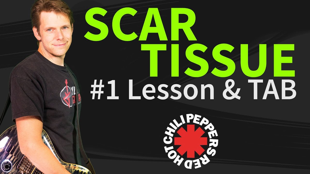 How To Play Scar Tissue : how to play scar tissue guitar lesson tab red hot chili peppers youtube ~ Vivirlamusica.com Haus und Dekorationen