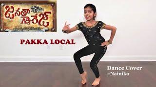 Pakka Local   Janatha Garage   Dance Cover   Jr. NTR   Kajal   Nainika