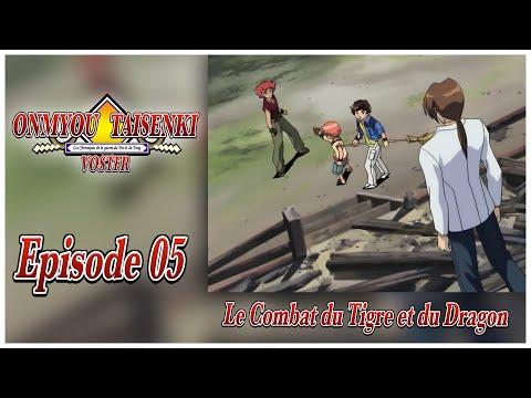 Onmyou Taisenki - Episode 05 - Le Combat du Tigre et du Dragon [VOSTFR]