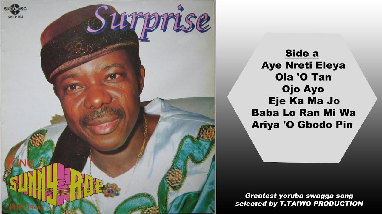 Download KING SUNNY ADE- AYE NRETI ELEYA (SURPRISE ALBUM)