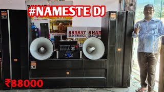 BHARAT ELECTRONICS BEST DJ SYSTEM NAMESTE DJ PRICE-88000 WITH HORN AND LT UNIT TRIPLE 15 INCH