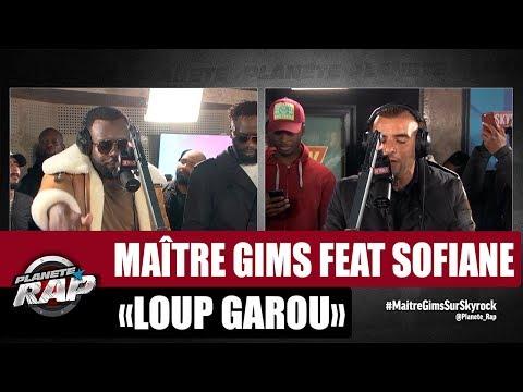"""Maître Gims """"Loup garou"""" Feat. Sofiane #PlanèteRap"""