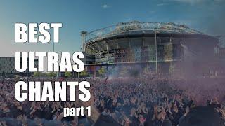 WORLD'S BEST ULTRAS CHĄNTS With Lyrics & Translation [EN/FR/ES] (Part 1)