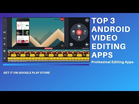 top-3-professional-video-editing-apps-for-android-2020.-🔥🎥