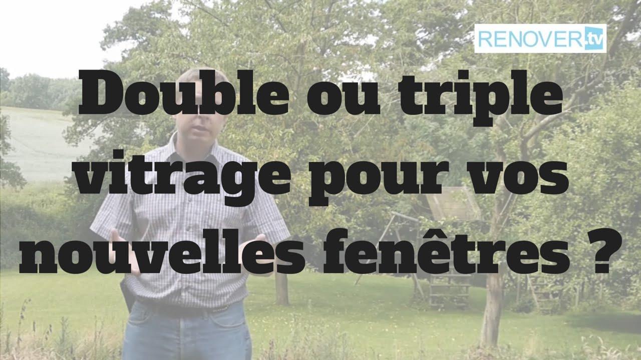 Double Ou Triple Vitrage Pour Changer Vos Fen Tres Doovi
