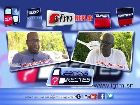 Questions Directes avec Mamadou Wane sociologue ex UNICEF 16 juillet 2016 - TFM